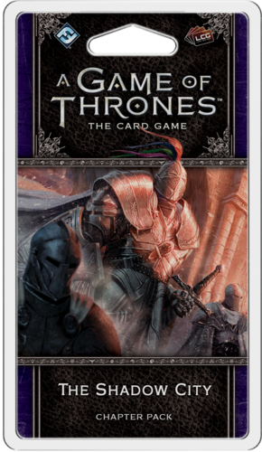 A Game of Thrones: The Card Game - The Shadow City