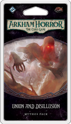 Arkham Horror The Card Game: Union and Disillusion